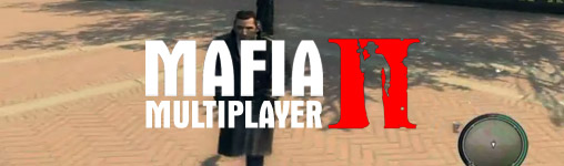 Mafia 2 Multiplayer - jetzt gibt es die Beta